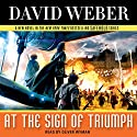 At the Sign of Triumph: Safehold, Book 9 Audiobook by David Weber Narrated by Oliver Wyman