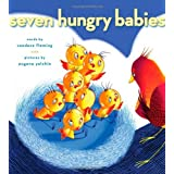Seven Hungry Babies ~ Candace Fleming