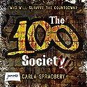 The 100 Society Audiobook by Carla Spradbery Narrated by Emma Weaver