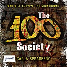 The 100 Society (       UNABRIDGED) by Carla Spradbery Narrated by Emma Weaver