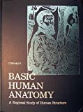 img - for Basic Human Anatomy: A Regional Study of Human Structure by Ronan O'Rahilly (1982-10-03) book / textbook / text book
