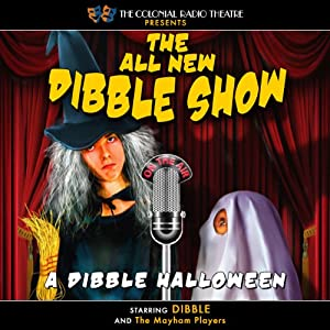 A Dibble Halloween Radio/TV Program