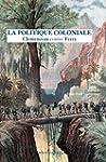 La Politique coloniale: Clemenceau co...
