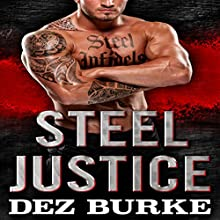 Steel Justice: A Romantic Suspense Audiobook by Dez Burke Narrated by Pepper Laramie