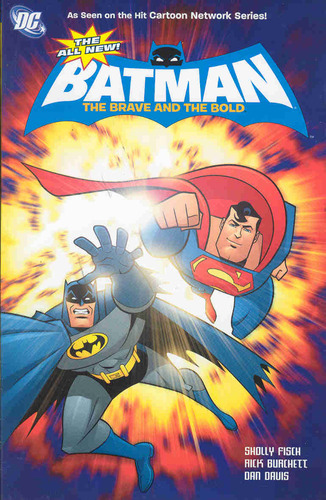 Amazon.com: The All-New Batman: Brave and the Bold Vol. 1 (Batman: The Brave & the Bold) (9781401232726): Sholly Fisch, Rick Burchett: Books