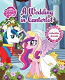 My Little Pony A Wedding in Canterlot (My Little Pony (Reader's Digest))