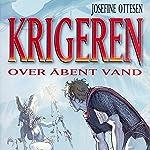 Over åbent vand (Krigeren 3) | Josefine Ottesen