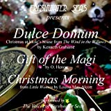 img - for Dulce Domum, Gift of the Magi, Christmas Morning book / textbook / text book