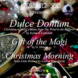 Dulce Domum, Gift of the Magi, Christmas Morning Audiobook