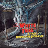 The White Tree - Dark Adventure Radio Theatre