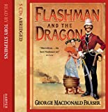George MacDonald Fraser Flashman and the Dragon