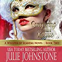 Conspiring with a Rogue: A Whisper of Scandal, Book 2 Audiobook by Julie Johnstone Narrated by Tim Campbell