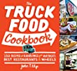 Truck Food Cookbook, The