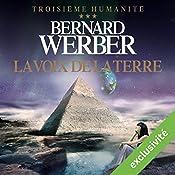 La voix de la terre (Troisième humanité 3) | Bernard Werber
