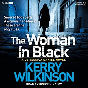 The Woman in Black: Jessica Daniels, Book 3 | [Kerry Wilkinson]