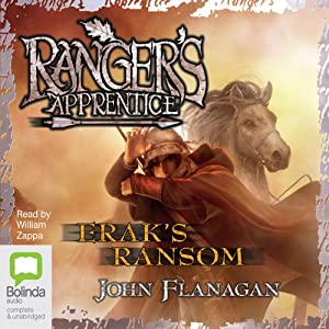 Erak's Ransom: Ranger's Apprentice, Book 7 | [John Flanagan]