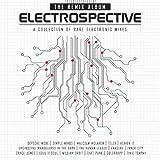 Electrospective The Remix Album : A Collection Of Rare Electronic Mixes