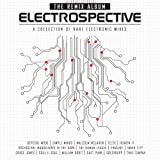 Various Artists Electrospective: The Remix Album