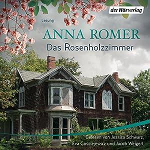 Das Rosenholzzimmer Hörbuch