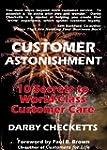 Customer Astonishment: 10 Secrets to...