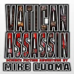 Vatican Assassin: Vatican Assassin Trilogy, Book 1 | Mike Luoma