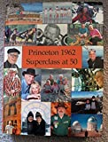 img - for Princeton 1962 - Superclass at 50 - 50th Reunion book / textbook / text book