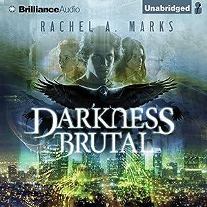 Darkness Brutal Audiobook
