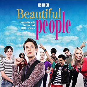 Beautiful People: Soundtrack To The Hit BBC Series