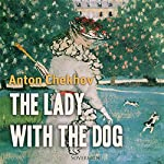 The Lady with the Dog | Anton Chekhov