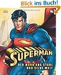 Superman - Der Mann aus Stahl und sei...
