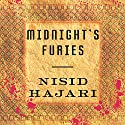 Midnight's Furies: The Deadly Legacy of India's Partition (       UNABRIDGED) by Nisid Hajari Narrated by Sunil Malhotra