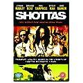 Shottas [DVD] [2007]