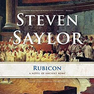 Rubicon: A Novel of Ancient Rome | [Steven Saylor]
