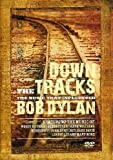 Down The Tracks: Bob Dylan [DVD] [2008]