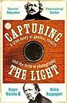 Capturing the Light: A Story of Geniu...