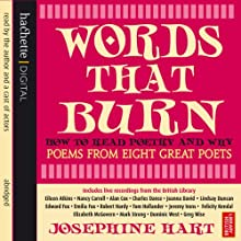Words That Burn Audiobook by Josephine Hart Narrated by Charles Dance, Jeremy Irons, Dominic West, Felicity Kendal, Robert Hardy, Edward Fox, Emilia Fox