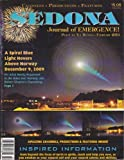 Sedona Journal of Emergence (Feb 2010) Blue Spiral Light Over Norway; Photon Prana & Pineal; Dream Manifestation; Co-creating; Becoming a Cosmic Telepath; Mount Fuji & Inner Earth; New Relationship Paradigm; Unblocking Barriers to Awakening (Vol. 20, No. 2)