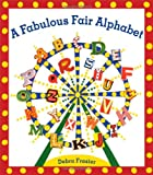 img - for A Fabulous Fair Alphabet book / textbook / text book