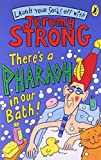 There's A Pharaoh In Our Bath! (Laugh Your Socks Off with Jeremy Strong)