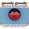 Goody Goody: Gems From The Reprise Vaults 1961-1962