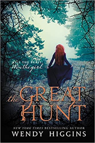 The Great Hunt (The Eurona Duology) written by Wendy Higgins