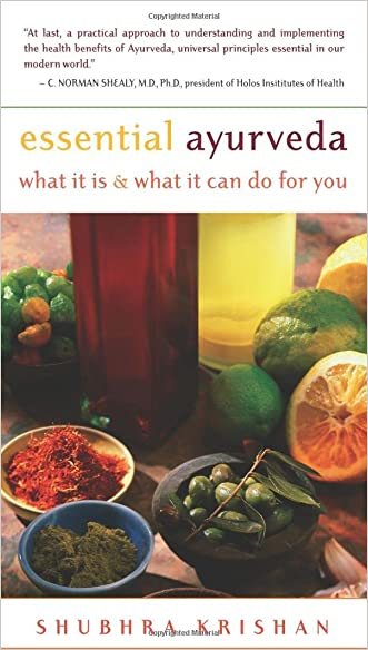 Essential Ayurveda: What It Is and What It Can Do for You written by Shubhra Krishan
