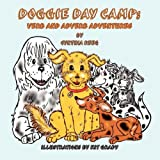 Doggie Day Camp: Verb and Adverb Adventures ~ Cynthia Reeg