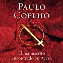 El manuscrito encontrado en Accra [Manuscript Found in Accra] (       UNABRIDGED) by Paulo Coelho Narrated by Hector Almenara