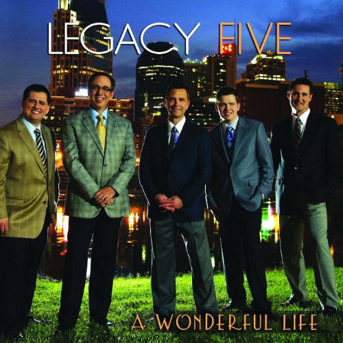Legacy Five - A Wonderful Life - Zortam Music