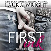 First Ink: Wicked Ink Chronicles | [Laura Wright]