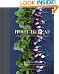 Root to Leaf: A Southern Chef Cooks T...