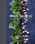 Root To Leaf: A Southern Chef's Appro...