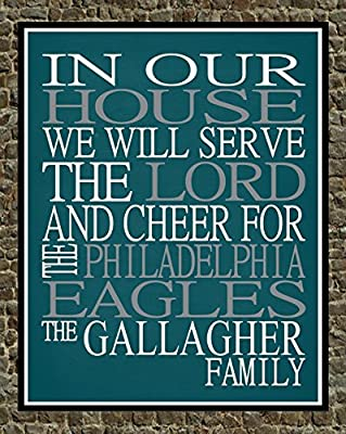 In Our House We Will Serve The Lord And Cheer for The Philadelphia Eagles Personalized Family Name Christian Print - Perfect Gift, football sports wall art - multiple sizes