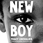 New Boy: Othello Retold (Hogarth Shakespeare) | Tracy Chevalier